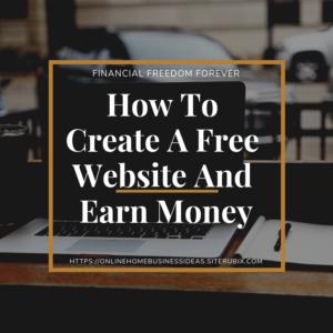 Earn money online with free website