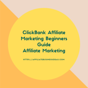 ClickBank Guide