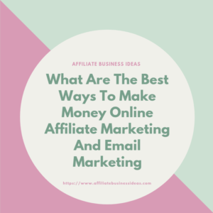 affiliate marketing and email maarketing