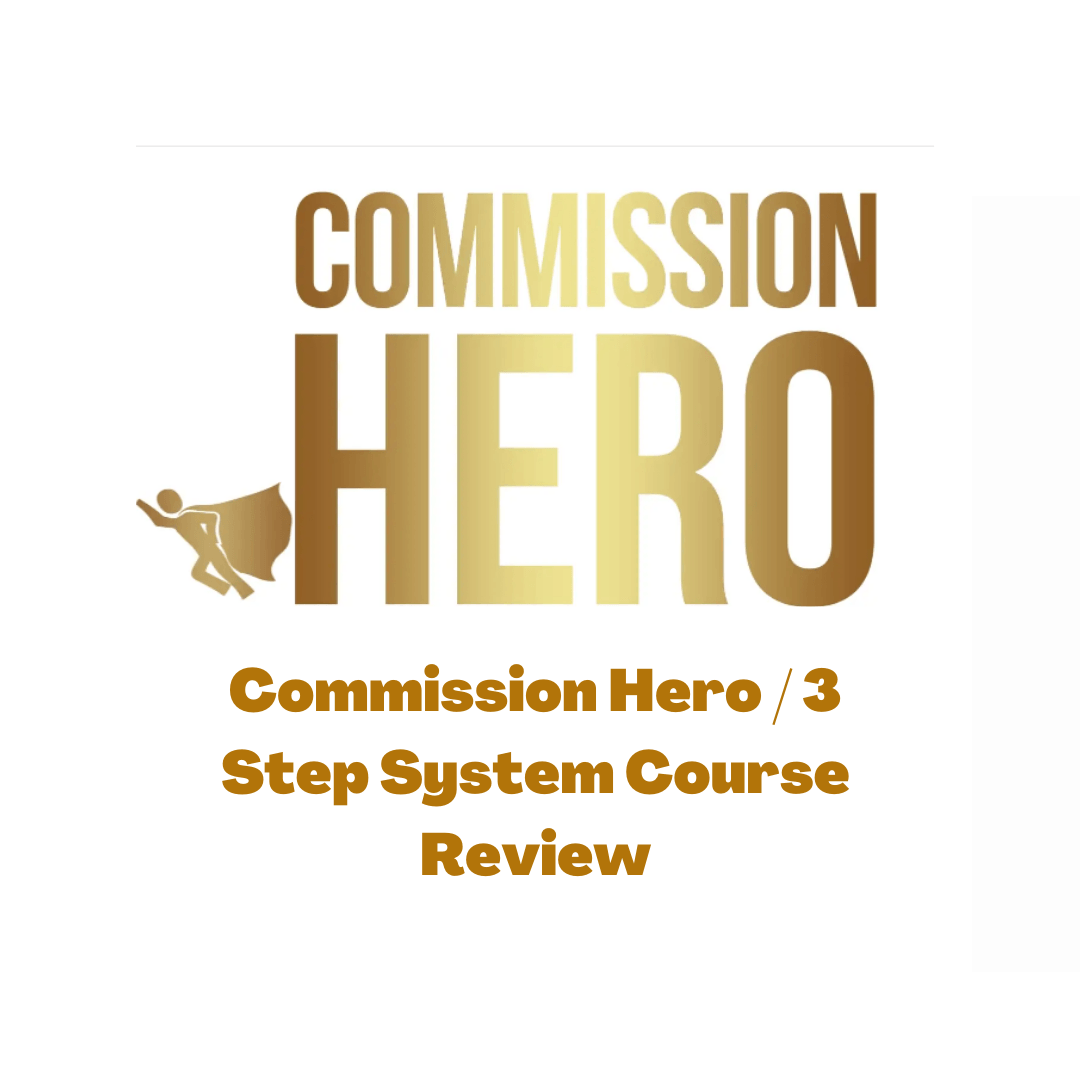 Commission Hero Course Review