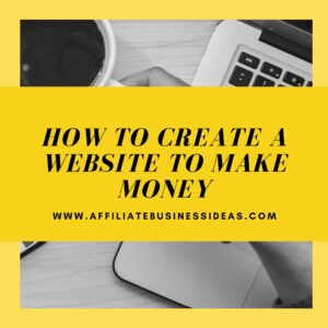 How To Create A Website To Make Money